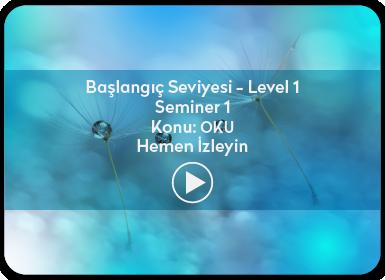 Kuantum ve Sufizm ile Öze Yolculuk Başlangıç Seviyesi / Level 1 / Seminer 1