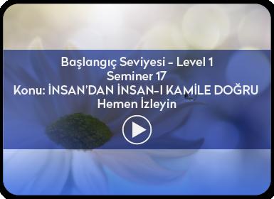 Kuantum ve Sufizm ile Öze Yolculuk Başlangıç Seviyesi / Level 1 / Seminer 17