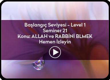Kuantum ve Sufizm ile Öze Yolculuk Başlangıç Seviyesi / Level 1 / Seminer 21