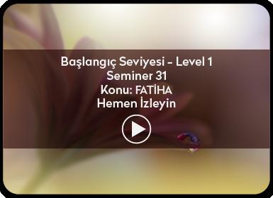 Kuantum ve Sufizm ile Öze Yolculuk Başlangıç Seviyesi / Level 1 / Seminer 31